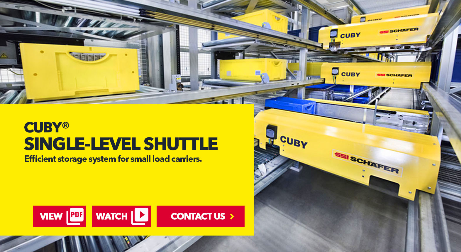 CUBY® Single-Level Shuttle System by SSI Schaefer USA Download Guide, Watch Video, Contact Us. www.schaefershelving.com