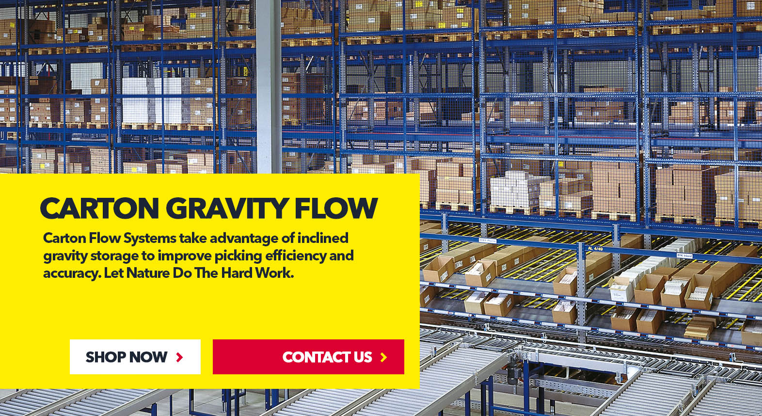 Carton Gravity Flow Systems by SSI Schaefer USA. Shop Now. Contact Us. www.chaefershelving.com
