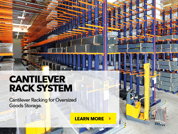 CANTILEVER RACK SYSTEM. Cantilever Racking for Oversized Goods Storage.