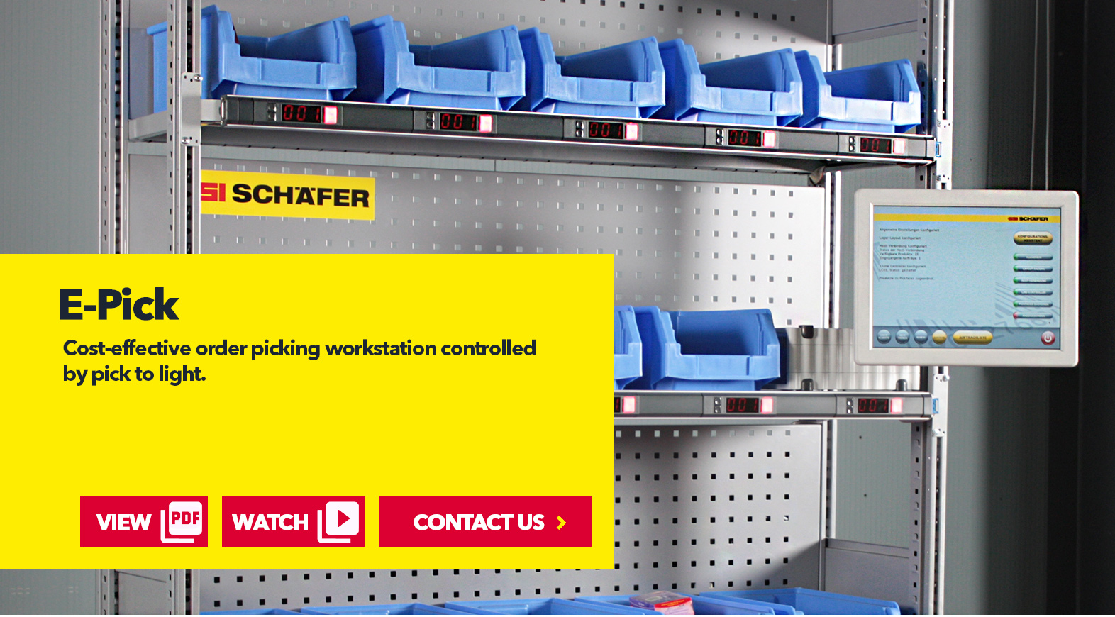 Picking ePick by SSI Schaefer USA Download Guide, Watch Video, Contact Us. www.chaefershelving.com