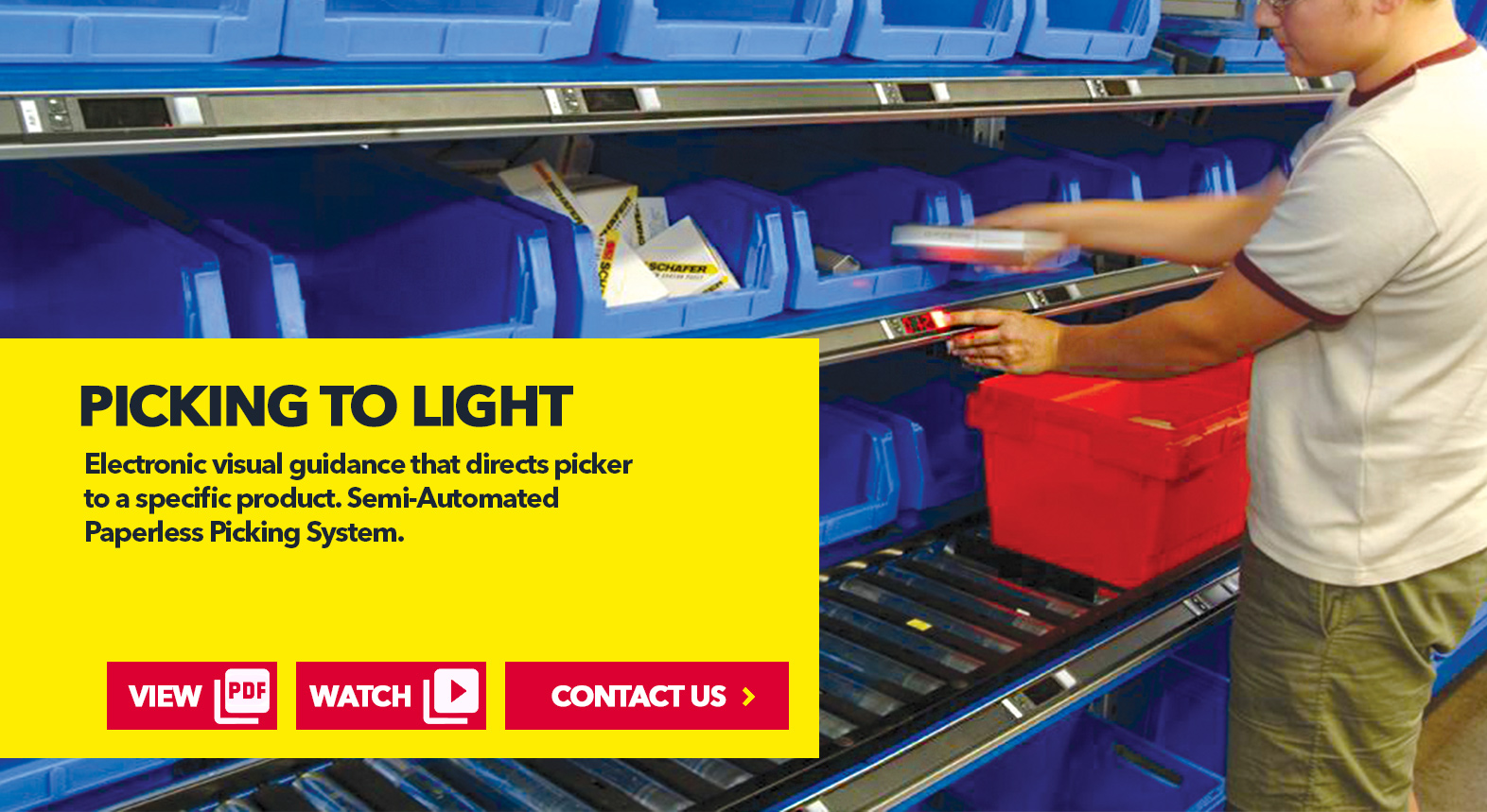 Picking to Light by SSI Schaefer USA Download Guide, Watch Video, Contact Us. www.chaefershelving.com